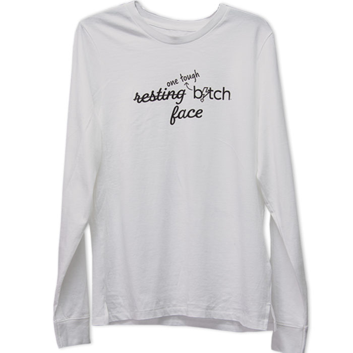 Resting Bitch Face long sleeve t-shirt | One Tough Bitch