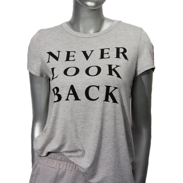 Never Look Back T-shirt | One Tough Bitch