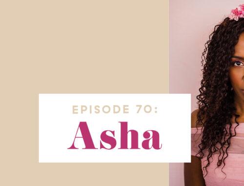 Asha, Episode 70